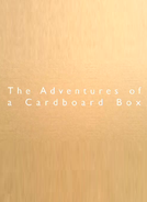 As Aventuras de uma Caixa de Papelão (The Adventures of a Cardboard Box)
