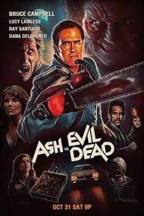 Ash vs. Evil Dead (1ª Temporada) - Poster / Capa / Cartaz - Oficial 3