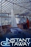 Instant Getaway (Instant Getaway)
