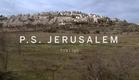P.S. JERUSALEM Trailer | Festival 2015