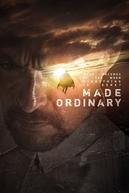 Made Ordinary (Made Ordinary)