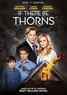 Os Espinhos do Mal (If There be Thorns)