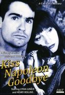 Kiss Napoleon Goodbye (Kiss Napoleon Goodbye)