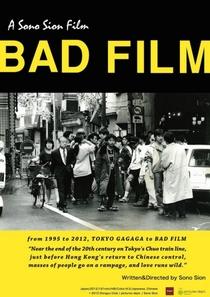 Bad Film - Poster / Capa / Cartaz - Oficial 1