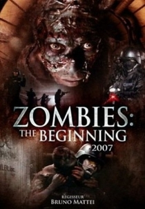 Zombies: The Beginning - Poster / Capa / Cartaz - Oficial 1