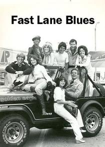 Fast Lane Blues  - Poster / Capa / Cartaz - Oficial 1