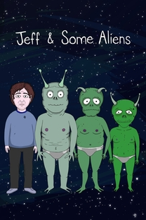 Jeff and Some Aliens - Poster / Capa / Cartaz - Oficial 1