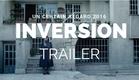 INVERSION - Behnam Behzadi Film Trailer (UN CERTAIN REGARD 2016)