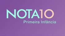 Nota 10 – Primeira Infância - Poster / Capa / Cartaz - Oficial 1