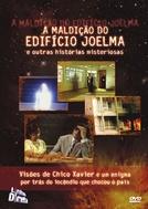 A Maldição do Edifício Joelma e Outras Histórias Misteriosas (A Maldição do Edifício Joelma e Outras Histórias Misteriosas)