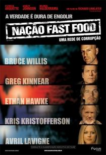 Nação Fast Food - Uma Rede de Corrupção - Poster / Capa / Cartaz - Oficial 6