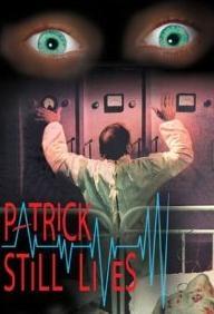 Patrick Still Lives - Poster / Capa / Cartaz - Oficial 1