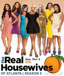 The Real Housewives of Atlanta (5ª Temp) - Poster / Capa / Cartaz - Oficial 1