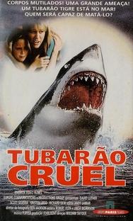 Tubarão Cruel  - Poster / Capa / Cartaz - Oficial 1