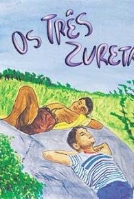 Os Três Zuretas - Poster / Capa / Cartaz - Oficial 1