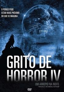 Grito de Horror IV - Um Arrepio na Noite - Poster / Capa / Cartaz - Oficial 2