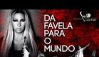 VALESCA POPOZUDA - Da Favela Para O Mundo (Parte 1)