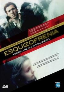 Esquizofrenia - Entre o Real e o Imaginário - Poster / Capa / Cartaz - Oficial 2