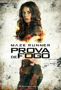 Maze Runner: Prova de Fogo - Poster / Capa / Cartaz - Oficial 17