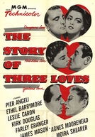 A História de Três Amores (The Story of Three Loves)