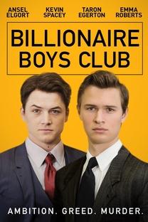 Billionaire Boys Club - Poster / Capa / Cartaz - Oficial 5