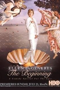 Ellen DeGeneres: The Beginning - Poster / Capa / Cartaz - Oficial 1