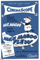 When Magoo Flew (When Magoo Flew)