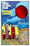 Em Alto Astral (Kids in the Hall - Brain Candy)