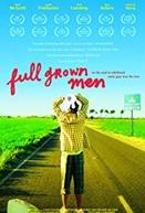 Full Grown Men (Full Grown Men)