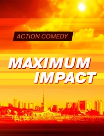 Maximum Impact - Poster / Capa / Cartaz - Oficial 1
