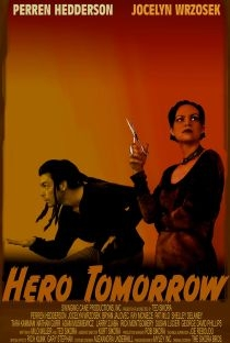 Hero Tomorrow - Poster / Capa / Cartaz - Oficial 2