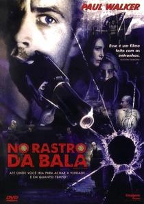 No Rastro da Bala - Poster / Capa / Cartaz - Oficial 6