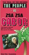 The People vs. Zsa Zsa Gabor (The People vs. Zsa Zsa Gabor)