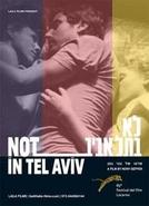 Not In Tel Aviv (Not In Tel Aviv)