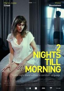 2 Nights Till Morning - Poster / Capa / Cartaz - Oficial 1