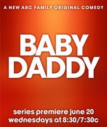 Baby Daddy (1ª Temporada) - Poster / Capa / Cartaz - Oficial 2