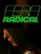Fera Radical (Fera Radical)