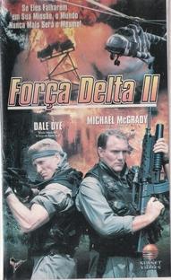 Força Delta II - Poster / Capa / Cartaz - Oficial 1
