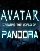 Avatar - Creating the World of Pandora (Avatar: Criando o Mundo de Pandora)