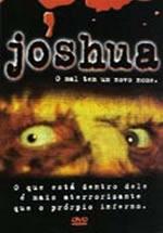 Joshua - O Mal Tem um Novo Nome - Poster / Capa / Cartaz - Oficial 2