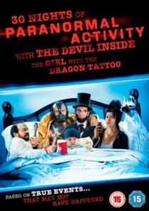 30 Noites de Atividade Paranormal com a Filha dos Homens que Não Amavam as Mulheres - Poster / Capa / Cartaz - Oficial 1