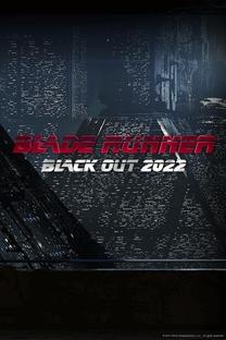 Blade Runner Black Out 2022 - Poster / Capa / Cartaz - Oficial 1