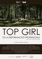 Top Girl ou a Deformação Profissional (Top Girl oder la deformation professionnelle)