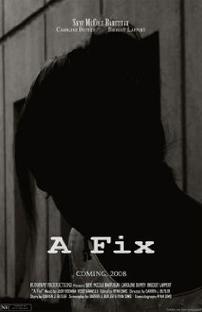 A Fix - Poster / Capa / Cartaz - Oficial 1