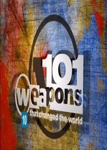 101 Armas Que Mudaram o Mundo - Poster / Capa / Cartaz - Oficial 1