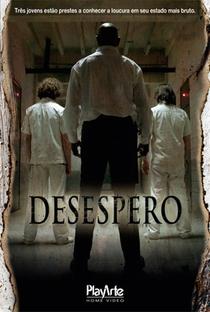 Desespero - Poster / Capa / Cartaz - Oficial 3