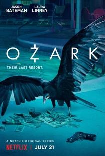 Ozark (1ª Temporada) - Poster / Capa / Cartaz - Oficial 1