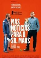 Más Notícias para o Sr. Mars (Des nouvelles de la planète Mars)