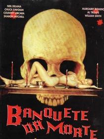 Banquete da Morte - Poster / Capa / Cartaz - Oficial 2