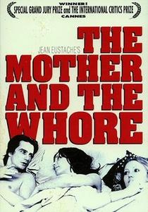 A Mãe e a Puta - Poster / Capa / Cartaz - Oficial 2